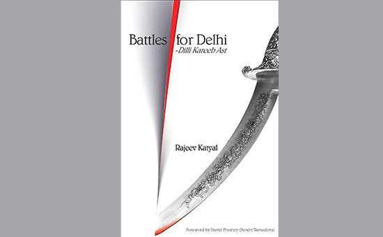 BATTLES FOR DELHI DILLI KAREEB AST