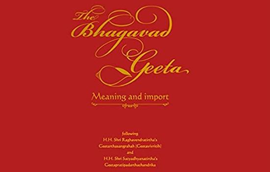 The Bhagavad Geeta (Meaning & Import)