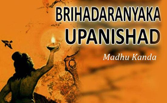 BRIHADARANYAKA UPANISHAD (2)- MADHU-KANDA- CHAPTER I