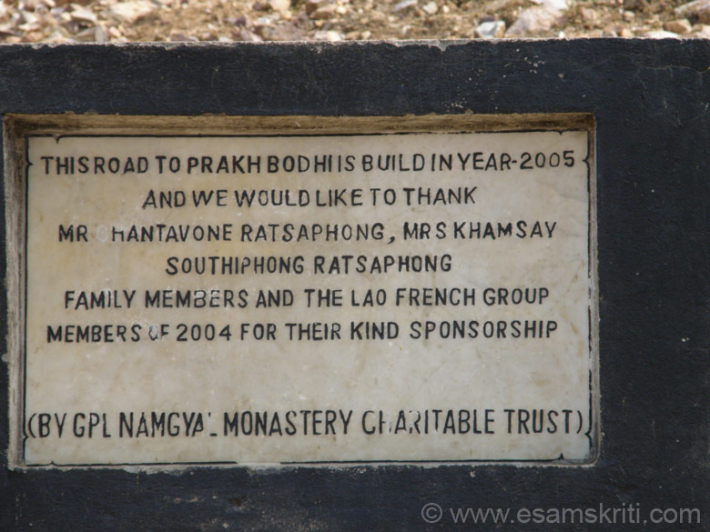 A short drive from Bodhgaya takes you to Pragbodhi Caves in Dungeshwari Hills. It is quite a climb. Fortunately most part of the path is a cement road. Sponsorship details are on this board.
