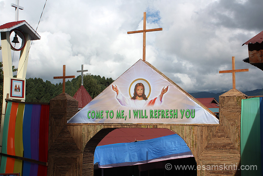 Another board ``Come to me, I will refresh you``. Have you ever seen a similar board in a Hindu function? Conversions done by Padris from Mizoram, Nagaland, locals. Did see a number of Nuns from Kerala in Roing