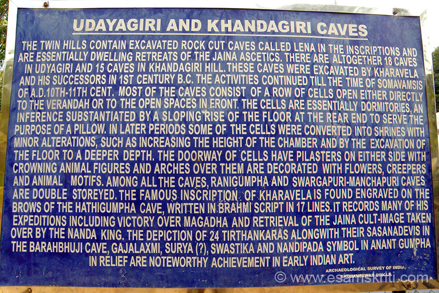 Board that tells you about caves. Place is about 20 minutes drive from Bhubaneswar. Attracts lots of tourists and many young couples as well.