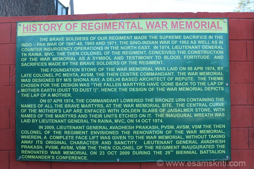 It is named Somnath after Major Somnath Sharma whose pic you shall see. Board gives history of the Regimental War Memorial.