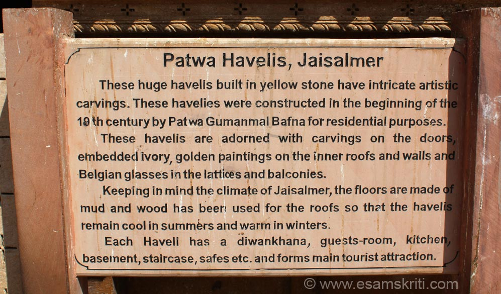 Board is self explanatory. Patwa Havelis has 3-4 parts, one for each brother when it was made. Today part one is the most well maintained and visited, another part are just empty rooms