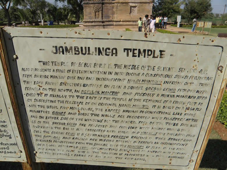 Board outside Jambulinga Temple.  In the past Pattadakal had another name: `Kisuvolal` (kisu=red, volal=valley city) as also Raktapura (Red City).  Temples are Northern and Southern styles.