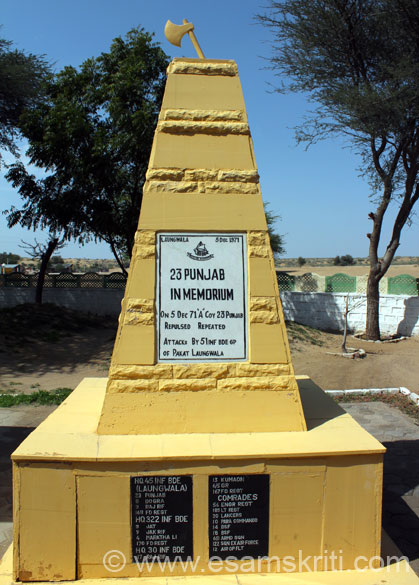 This memorial is dedicated to the brave 23 Punjab Regiment. May their tribe increase. To read about the Battle of Longewala <a target=_blank href=http://www.bharat-rakshak.com/IAF/Books/Reviews/811-Hunters-at-Dawn.html>Click here</a>