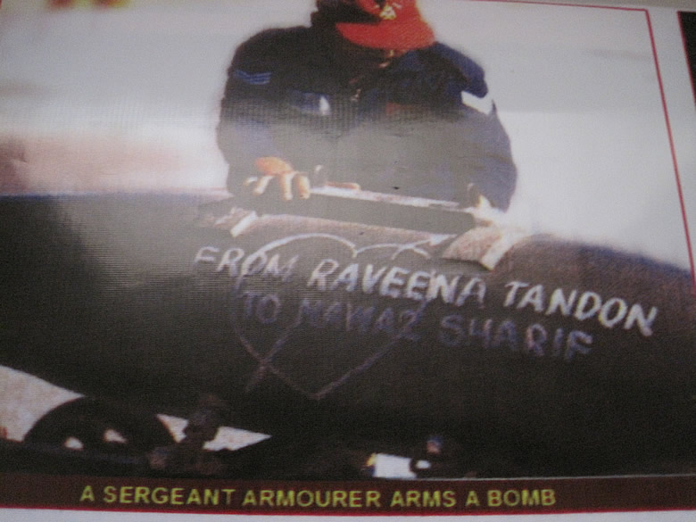 One of the bombs fired at the enemy. It was aptly titled from Raveena Tandon to Nawaz Sharif