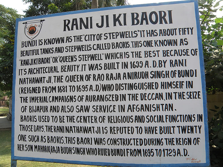 Board of Bundi``s most famous step well (water harvesting body) called Raniji Ki Baori built by Rani Nathawati. It was made in 1699.